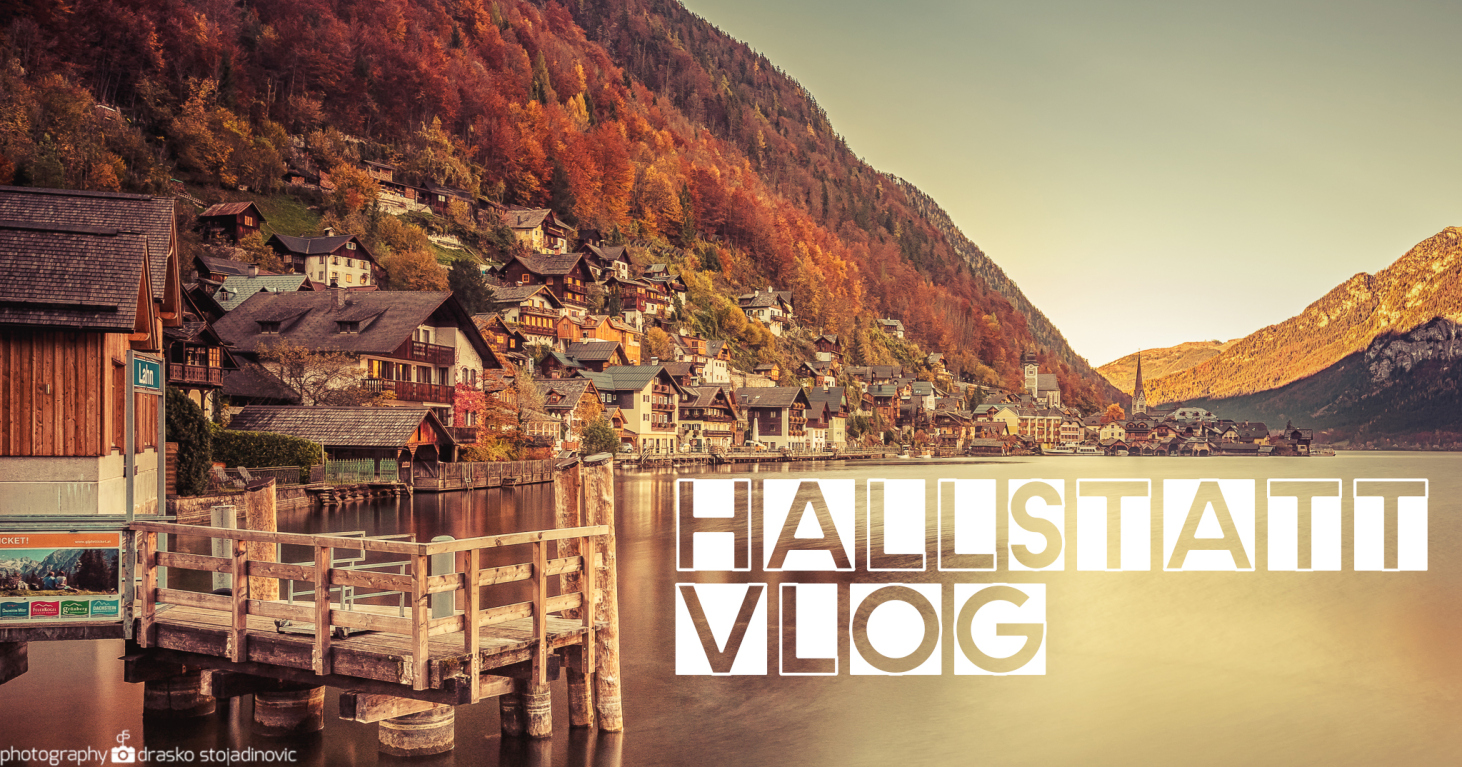 Hallstatt Phototour Part II – VIDEO LOG in 4k