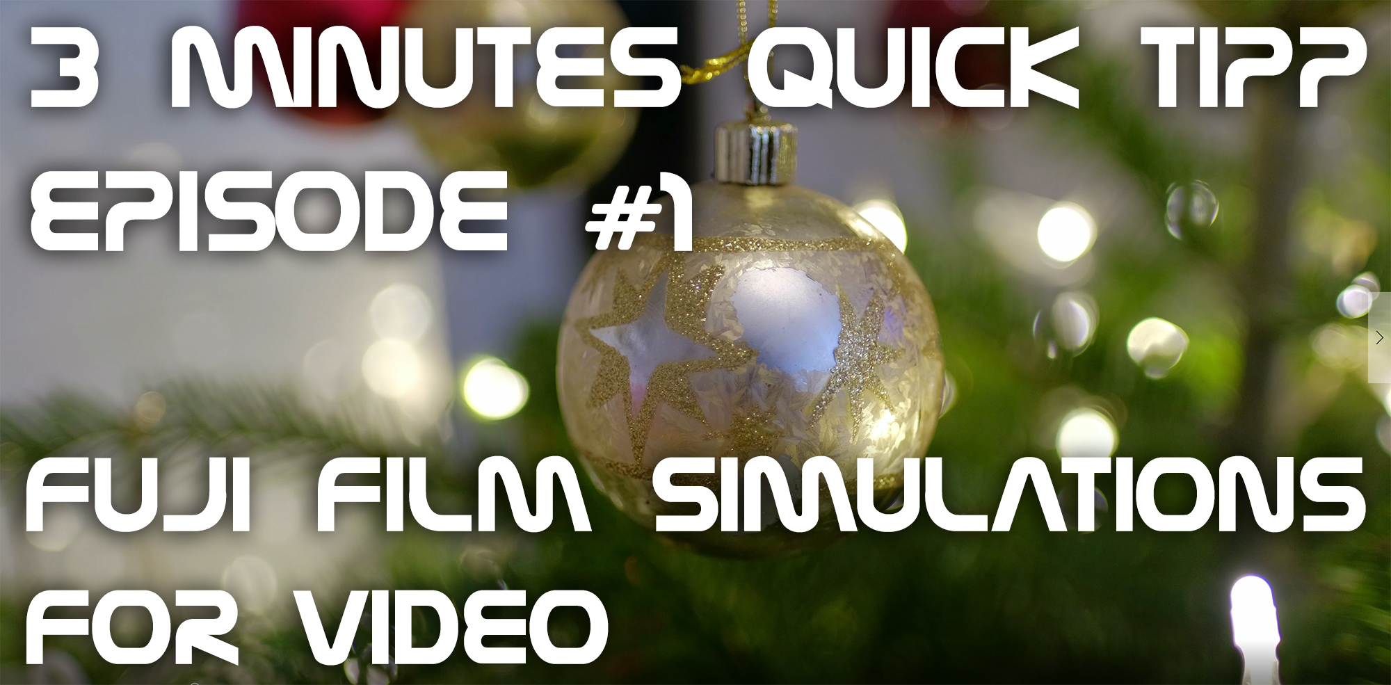 Fuji Film Simulations for Video – 3 Minutes Quick Tipp Episode #1