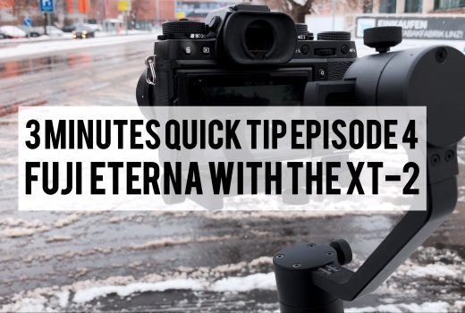 Fujifilm Eterna with the XT-2 – 3 Minutes Quick Tip Episode #4