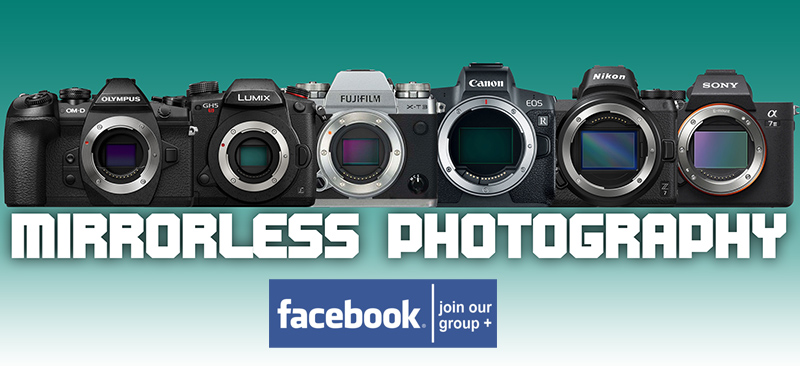 Mirrorless  Photography Facebook Group